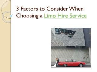 3 Factors to Consider When Choosing a Limo
