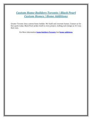 Custom Home Builders Toronto | Black Pearl Custom Homes | Home Additions