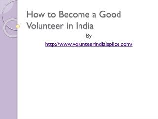 How to Become a Good Volunteer in India