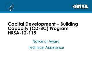 Capital Development   Building Capacity CD-BC Program HRSA-12-115