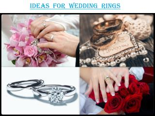 Ideas for wedding rings