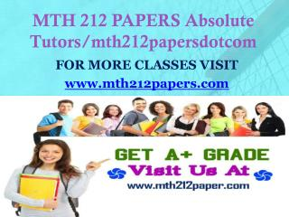 MTH 212 PAPERS Absolute Tutors/mth212papersdotcom