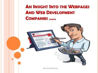An insight into the Webpages and Web Development Companies