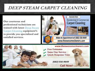 Deep Steam Carpet Cleaning