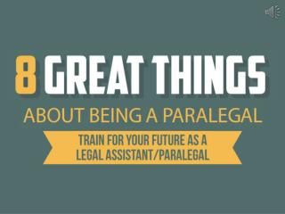 8 Great Things About Being A Paralegal