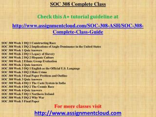 ASH SOC 308 Complete Class
