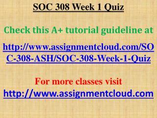SOC 308 Week 1 Quiz