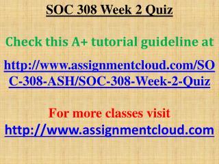 SOC 308 Week 2 Quiz