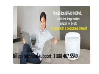 Billion modem tech support 1 888 467 5549  phone number