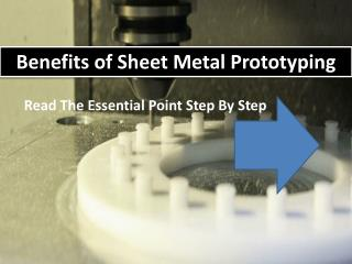 Benefits of Sheet Metal Prototyping