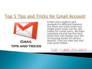 1800-251-4919 Top 5 Tips and Tricks for Gmail Account