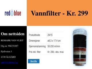 Vannfilter - Kr. 299