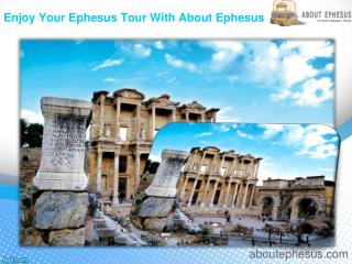 Enjoy your ephesus tour with about ephesus