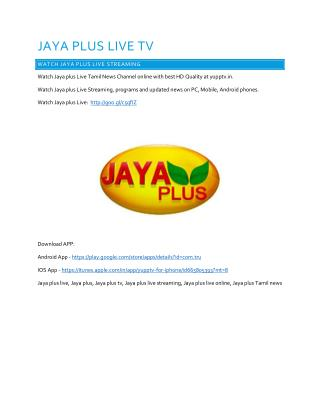 Jaya Plus Live | Watch Jaya Plus Live streaming Online