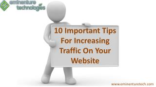 10 Important Tips For Increasing Traffic On Your Website