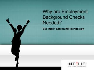 Why are Employment Background Checks Needed?