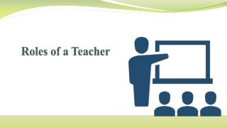 Roles of a Teacher