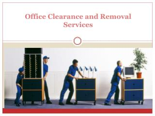 London Office Clearance and Removal Service