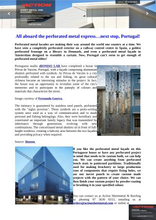 All aboard the perforated metal express�next stop, Portugal!
