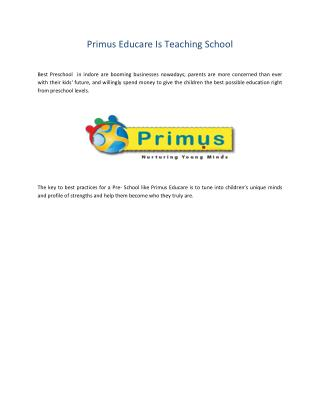 Primus Educare Is Teaching School
