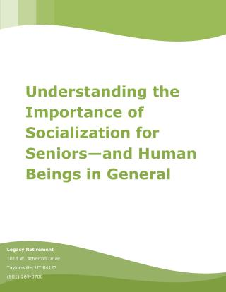 Understanding the Importance of Socialization for Seniors—and Human Beings in General