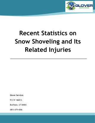 Recent Statistics on Snow Shoveling and Its Related Injuries