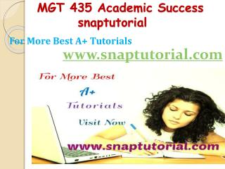 MGT 435 Academic Success-snaptutorial.com