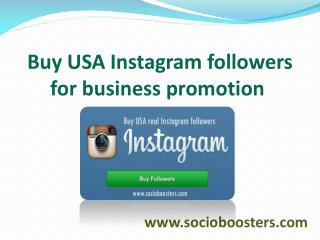 Buy USA Instagram followers:-www.socioboosters.com