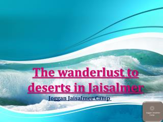 The wanderlust to deserts in Jaisalmer