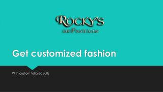 Get Customized Fashion With Custom Tailored Suits