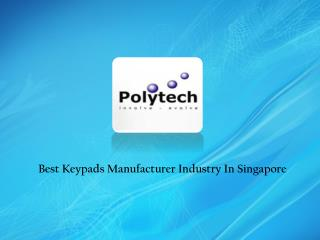 Keypad Manufacturers In Singapore