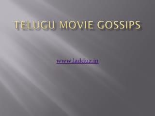 Latest  Telugu Movie  Gossips