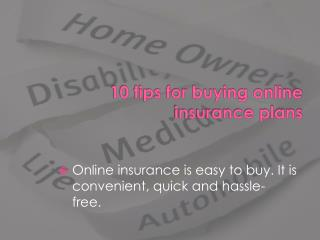 10 tips for buying online insurance plans