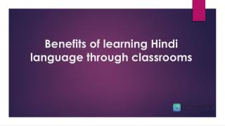 Benefits of learning Hindi language through classrooms