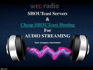Cheap SHOUTcast Hosting