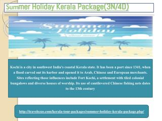 Summer Holiday Kerala Package(3N/4D)