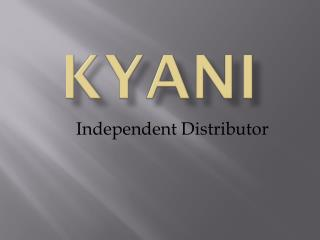 The Kyani -- health and wellness lifestyle for people all around the world