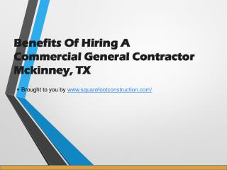 Benefits Of Hiring A Commercial General Contractor Mckinney, TX