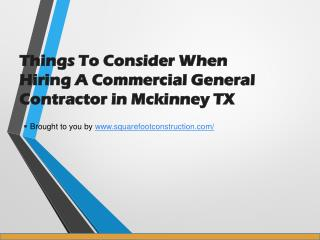 Things to Consider When Hiring a Commercial General Contractor in Mckinney TX