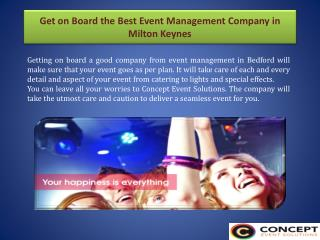 Get on Board the Best Event Management Company in Milton Keynes