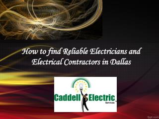 How to find Reliable Electricians and Electrical Contractors in Dallas
