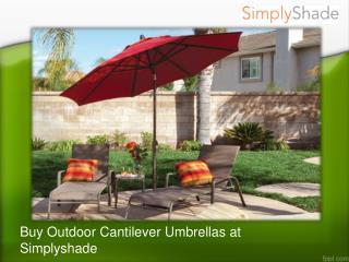 Buy outdoor cantilever umbrellas at simplyshade