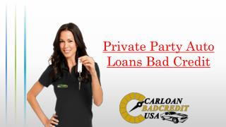 Get Bad Credit Private Party Auto Loans – Buy New or Used Car