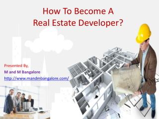 How To Become A Real Estate Developer