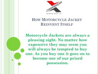 How Motorcycle Jacket Reinvent Itself