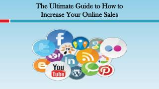 The Ultimate Guide to How to Increase Your Online Sales