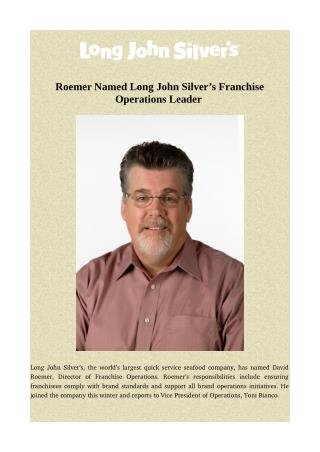 Roemer Named Long John Silver's Franchise Operations Leader