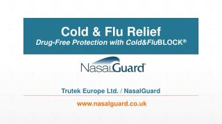 NasalGuard UK Cold and Flu Relief Presentation