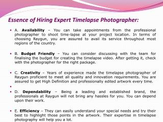 Essence of Hiring Expert Timelapse Photographer: