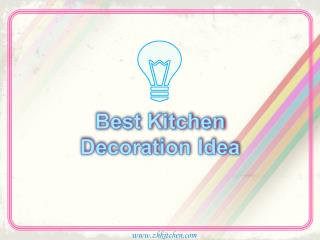 Top 10 Best Kitchen Decoration Ideas